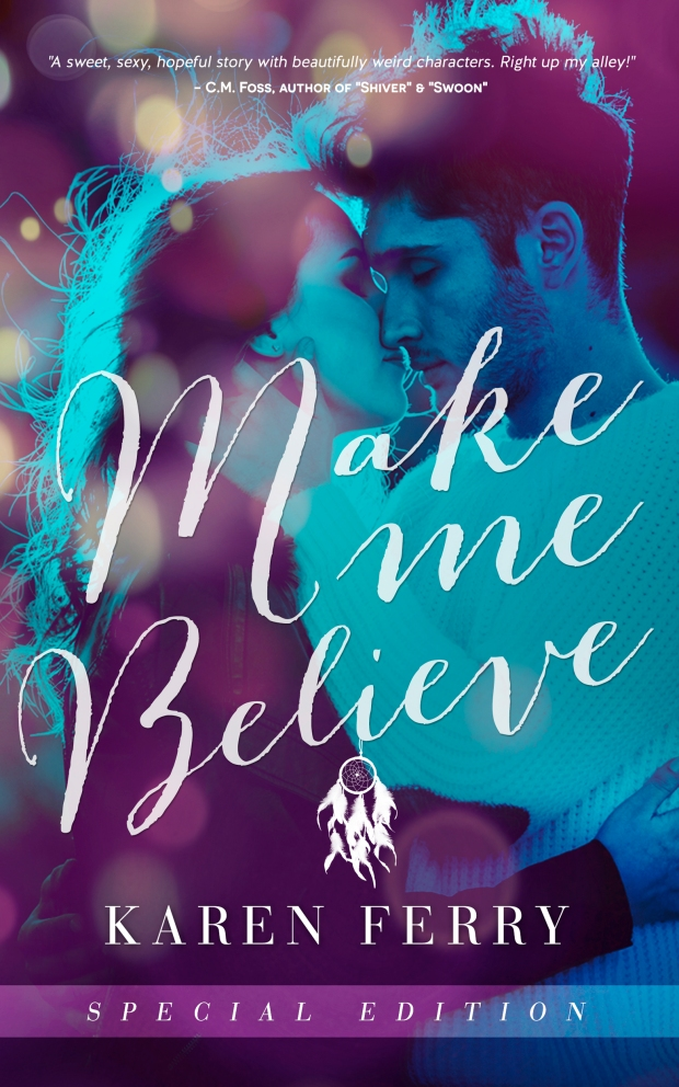 MAKE ME BELIEVE AMAZON KINDLE EBOOK COVER